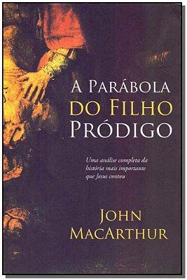 Parábola do Filho Pródigo, a 2Ed/16