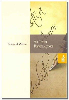 Três Revelações, As