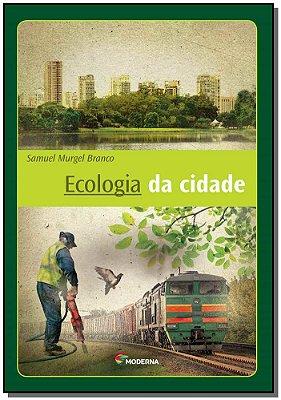 Ecologia da Cidade