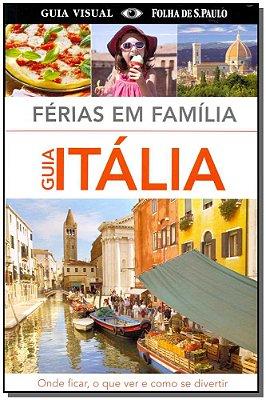 Férias em Família - Guia Itália