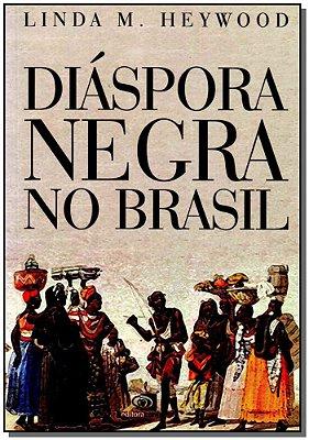 Diáspora Negra no Brasil