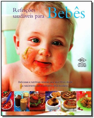 Refeições Saudáveis Para Bebês