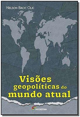 Visões Geopolíticas Do Mundo Atual
