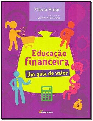 Educacao Financeira Um Guia De Valor