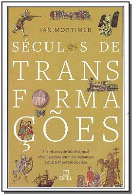 Séculos de Transformações