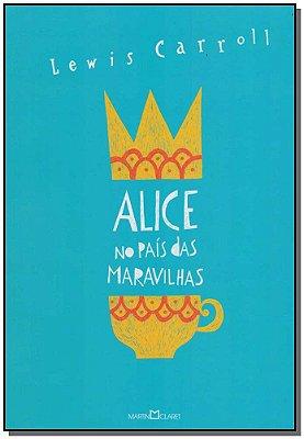Alice no País das Maravilhas - Alice Através do Espelho