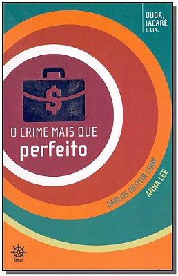 Crime Mais Que Perfeito, O