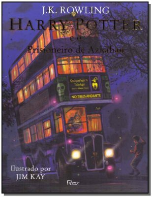 Harry Potter e o Prisioneiro de Azkaban - Ed Ilustrada