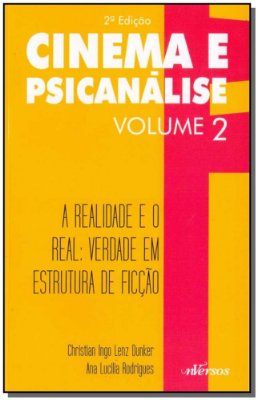 Cinema e Psicanálise - Vol. 02 - 02Ed