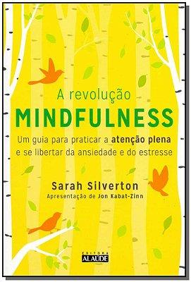 Revolução Mindfulness, A
