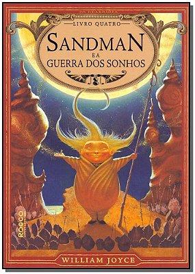 Sandman e a Guerra dos Sonhos - Vol. 04