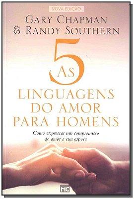 5 Linguagens do Amor Para Homens, As - 02Ed