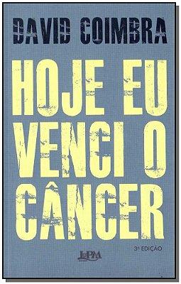 Hoje Eu Venci o Câncer - 03Ed