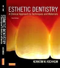 ESTHETIC DENTISTRY, A CLINICAL APPROACH TO TECHNIQUES AND MATERIALS