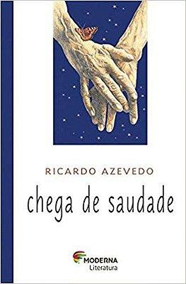 CHEGA DE SAUDADE