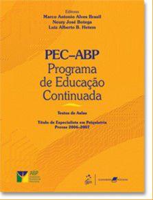 PEC - ABP PROGRAMA DE EDUCACAO CONTINUADA - TEXTOS DE AULAS