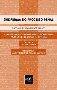 (RE) FORMA DO PROCESSO PENAL
