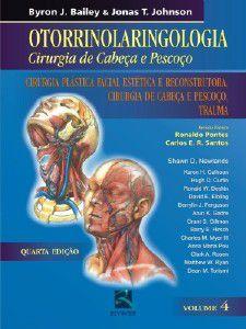 OTORRINOLARINGOLOGIA, VOL. 4 - CIRURGIA DE CABECA E PESCOCO