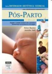 POS-PARTO - VOL.4 - SERIE ENFERMAGEM OBSTETRICIA ESSENCIAL