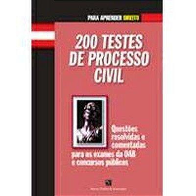 200 TESTES DE PROCESSO CIVIL - COL. PARA APRENDER DIREITO