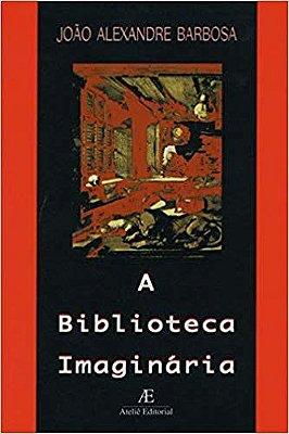 BIBLIOTECA IMAGINARIA, A