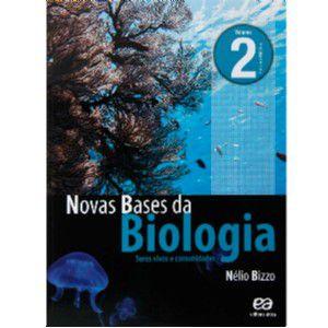 NOVAS BASES DA BIOLOGIA: SERES VIVOS E COMUNIDADES - ENSINO MEDIO - VOL. 2