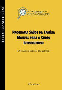 PROGRAMA SAUDE DA FAMILIA - MANUAL PARA O CURSO INTRODUTORIO