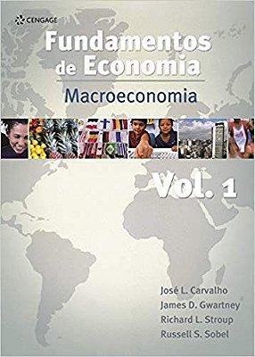 FUNDAMENTOS DE ECONOMIA - VOLUME 1 - MACROECONOMIA