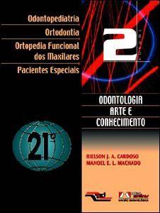 ODONTOLOGIA ARTE E CONHECIMENTO - VOL.2
