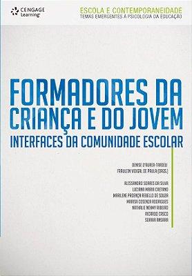 FORMADORES DA CRIANCA E DO JOVEM - INTERFACES DA COMUNIDADE ESCOLAR
