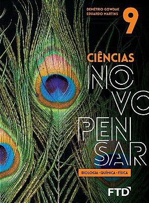 CIENCIAS NOVO PENSAR: 9 ANO -BIOLOGIA, QUIMICA E FISICA