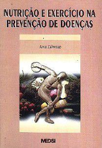 NUTRICAO E EXERCICIO NA PREVENCAO DE DOENCAS