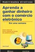 APRENDA A GANHAR DINHEIRO COM O COMERCIO ELETRONICO