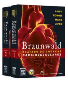 BRAUNWALD - TRATADO DE DOENCAS CARDIOVASCULARES - 2 VOLUMES