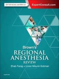 BROWNS REGIONAL ANESTHESIA REVIEW