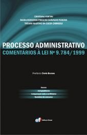 PROCESSO ADMINISTRATIVO - COMENTARIOS A LEI N 9784/1999