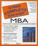 MAIS COMPLETO GUIA SOBRE MBA, O