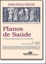 PLANOS DE SAUDE - A OTICA DA PROTECAO DO CONSUMIDOR - VOL. 31