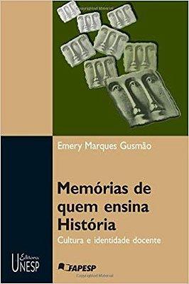 MEMORIAS DE QUEM ENSINA HISTORIA
