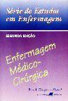 ENFERMAGEM MEDICO-CIRURGICA - SERIE DE ESTUDOS EM ENFERMAGEM