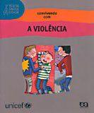 CONVIVENDO COM VIOLENCIA