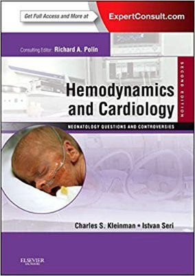HEMODYNAMICS AND CARDIOLOGY - NEONATOLOGY QUESTIONS AND CONTROVERSIES