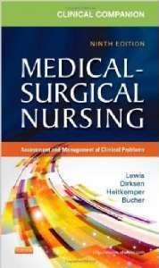 CLINICAL COMPANION TO MEDICAL-SURGICAL NURSING, ASSESSMENT AND MANAGEMENT O