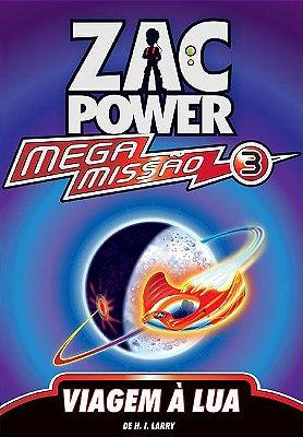 ZAC POWER MEGA MISSAO 03 - VIAGEM A LUA