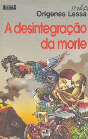 DESINTEGRACAO DA MORTE, A