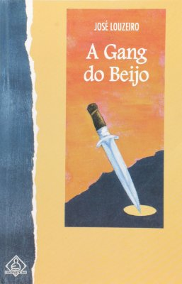GANG DO BEIJO, A