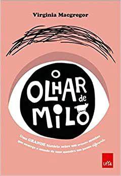 OLHAR DE MILO, O