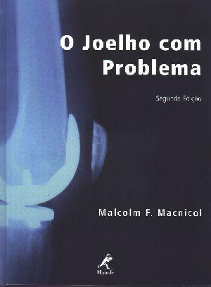JOELHO COM PROBLEMA, O
