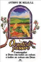 CANTO DO PASSARO, O - COL. SABEDORIA PARA O NOSSO TEMPO