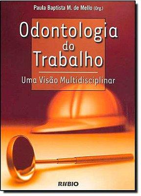 ODONTOLOGIA DO TRABALHO